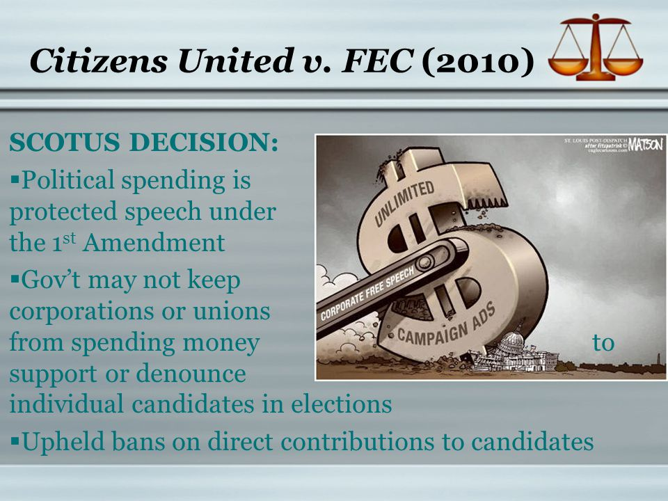Citizens United v. FEC (2010)