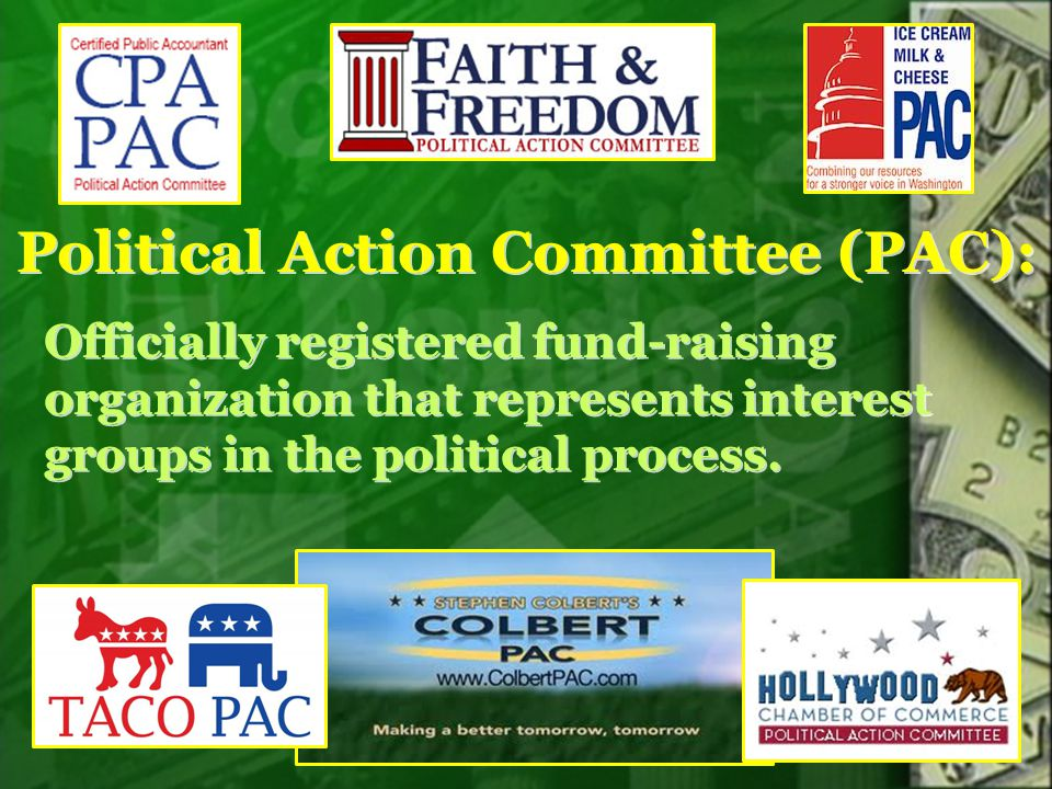 Political Action Committee (PAC):