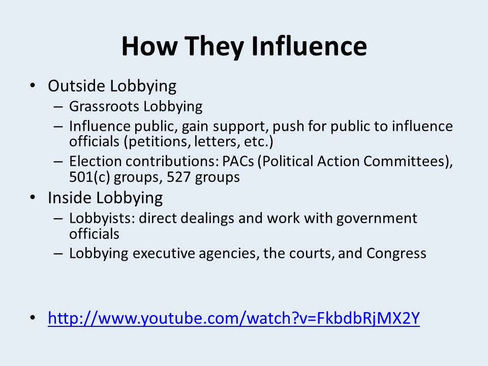 How They Influence Outside Lobbying Inside Lobbying