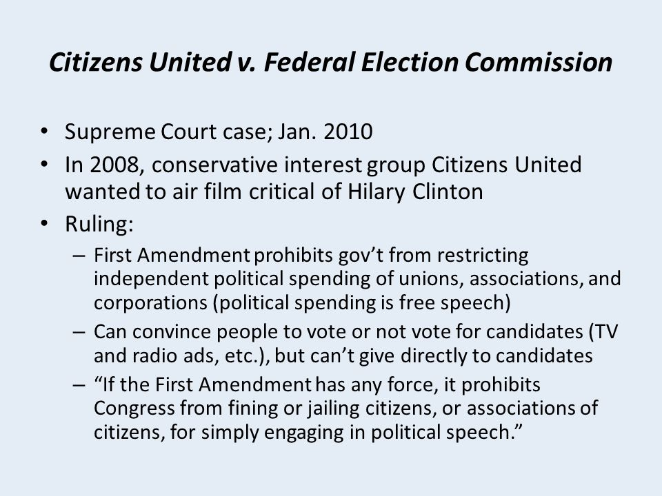 Citizens United v. Federal Election Commission