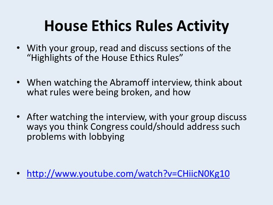 House Ethics Rules Activity