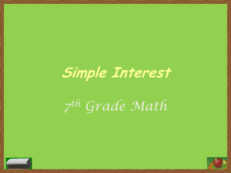 Simple Interest 7th Grade Math