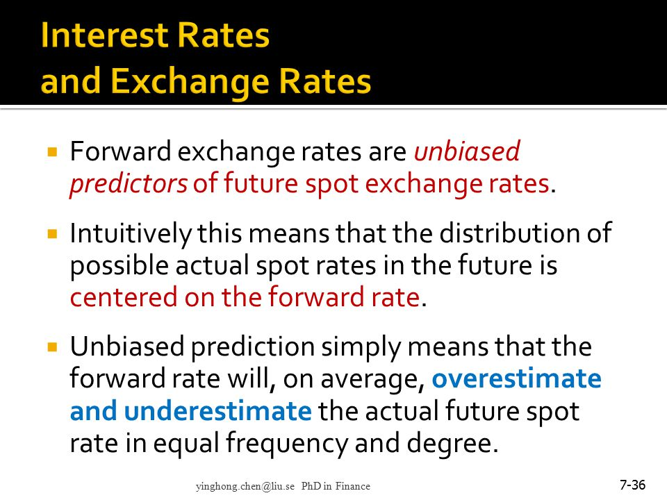 Interest Rates and Exchange Rates