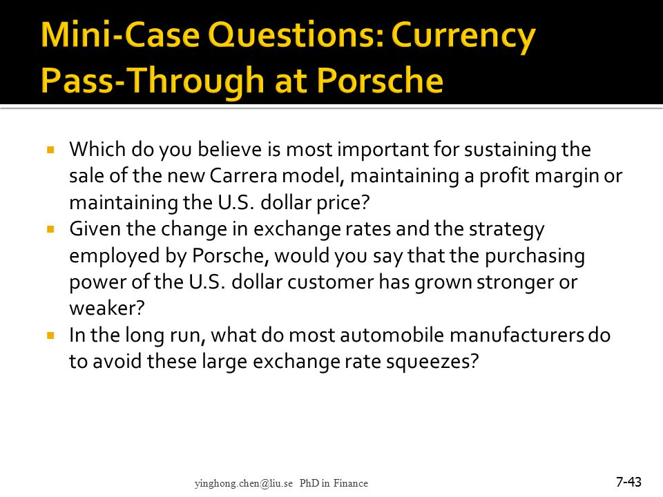 Mini-Case Questions: Currency Pass-Through at Porsche