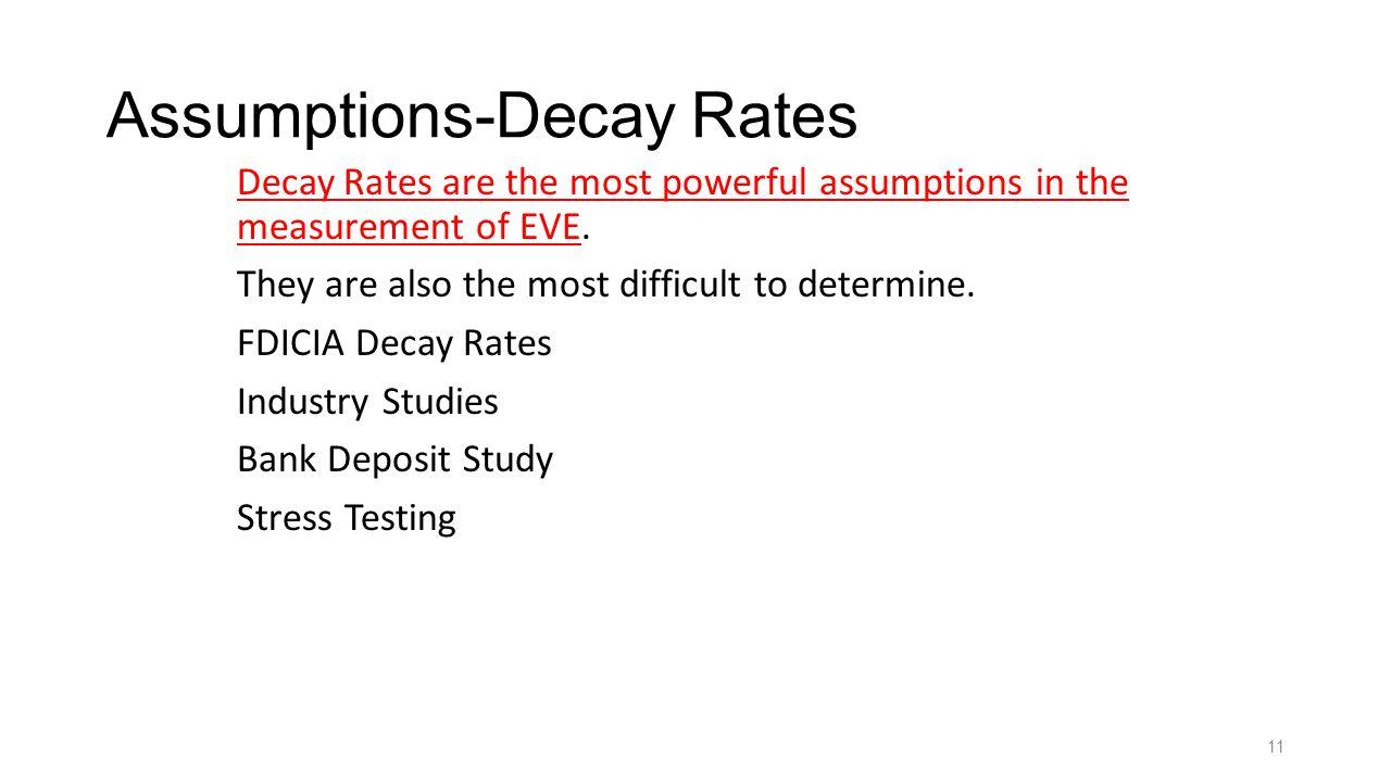 Assumptions-Decay Rates