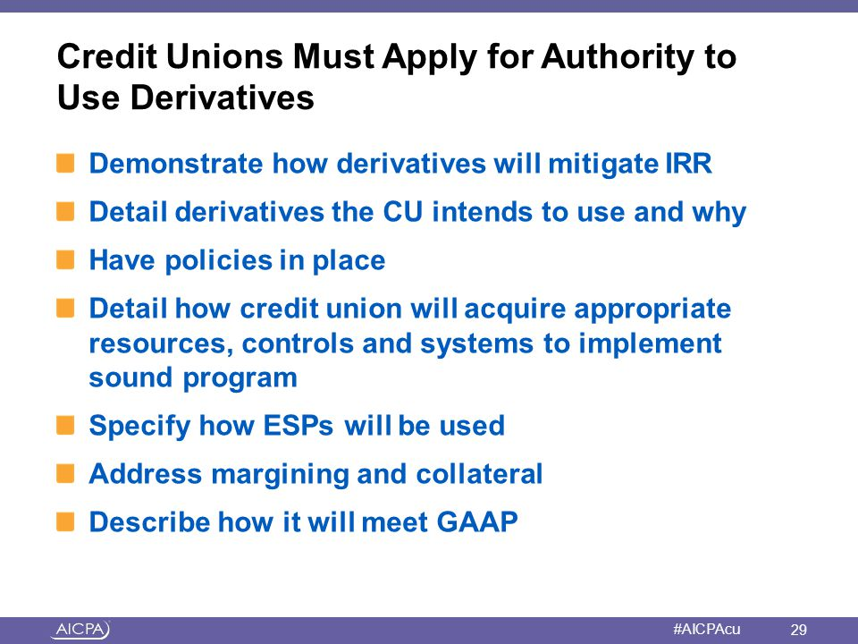 Credit Unions Must Apply for Authority to Use Derivatives