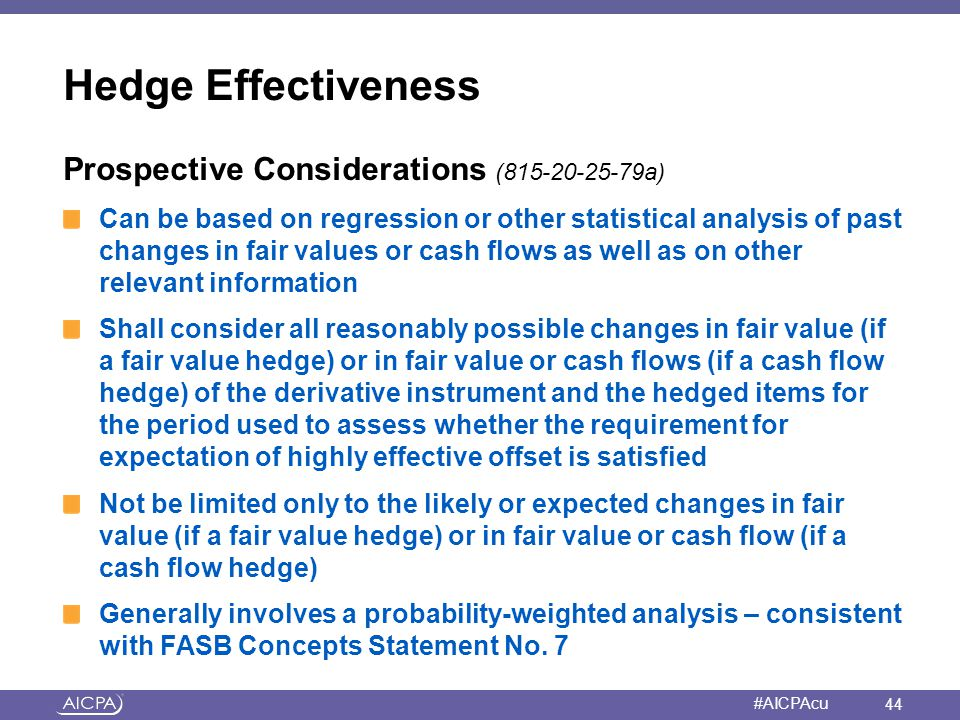 Hedge Effectiveness Prospective Considerations (815-20-25-79a)