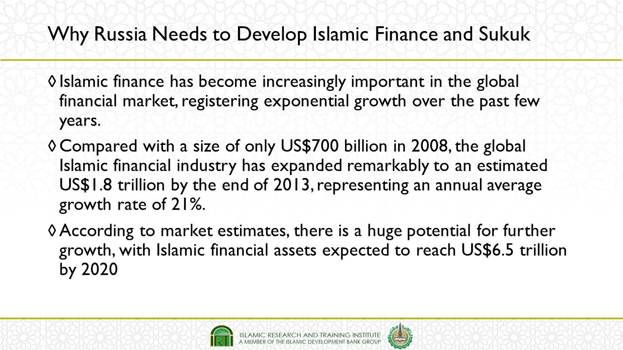 Why Russia Needs to Develop Islamic Finance and Sukuk
