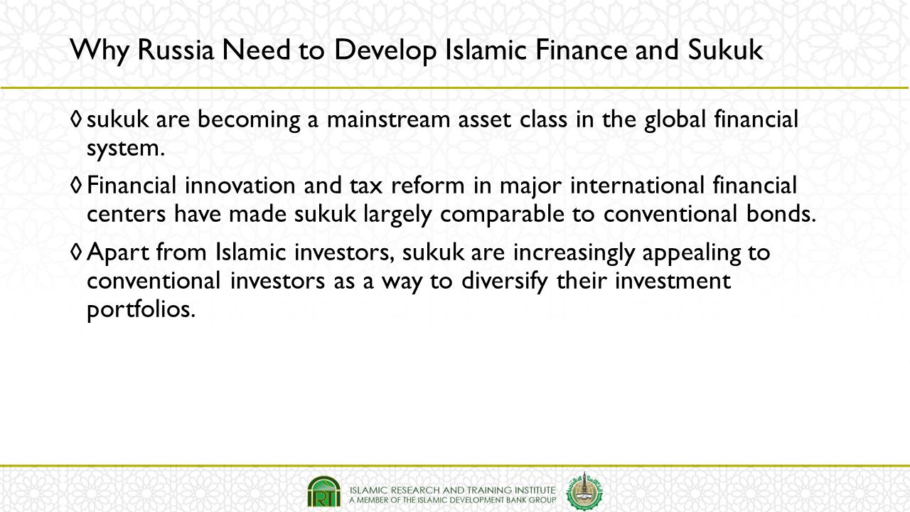 Why Russia Need to Develop Islamic Finance and Sukuk