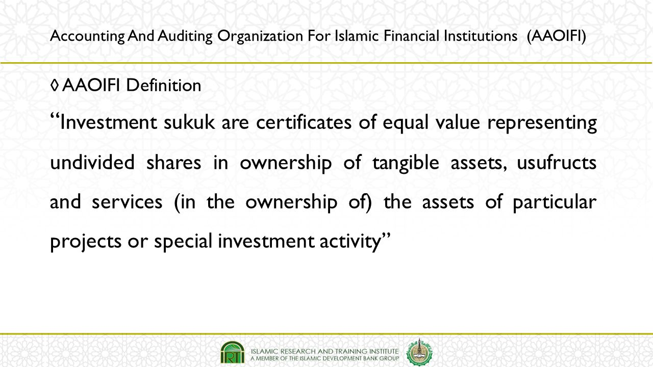Accounting And Auditing Organization For Islamic Financial Institutions (AAOIFI)