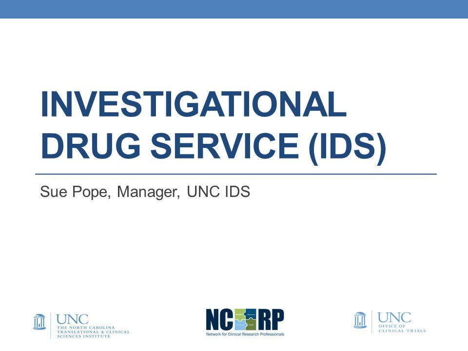 Investigational Drug Service (IDS)