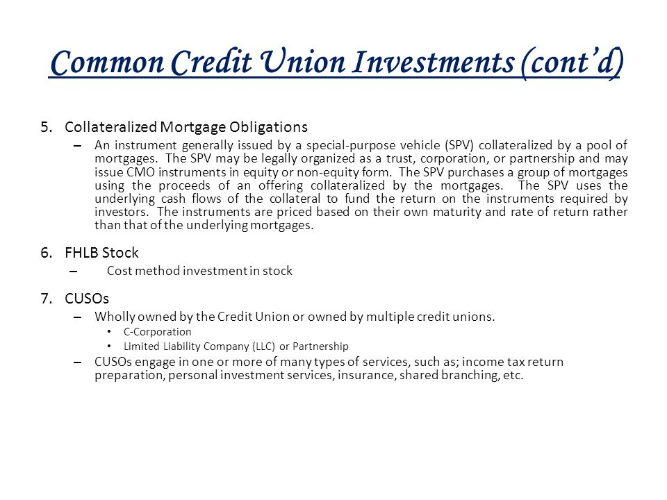Common Credit Union Investments (cont'd)