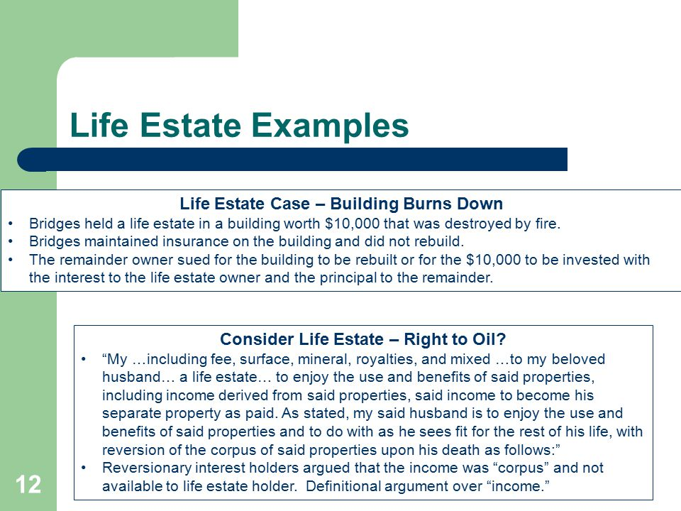 Consider Life Estate – Right to Oil