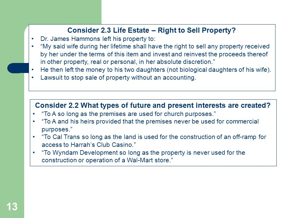 Consider 2.3 Life Estate – Right to Sell Property