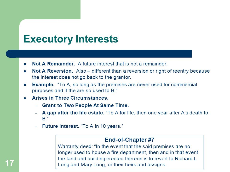Executory Interests End-of-Chapter #7