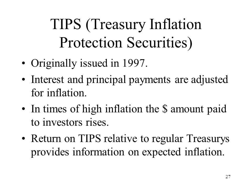 TIPS (Treasury Inflation Protection Securities)