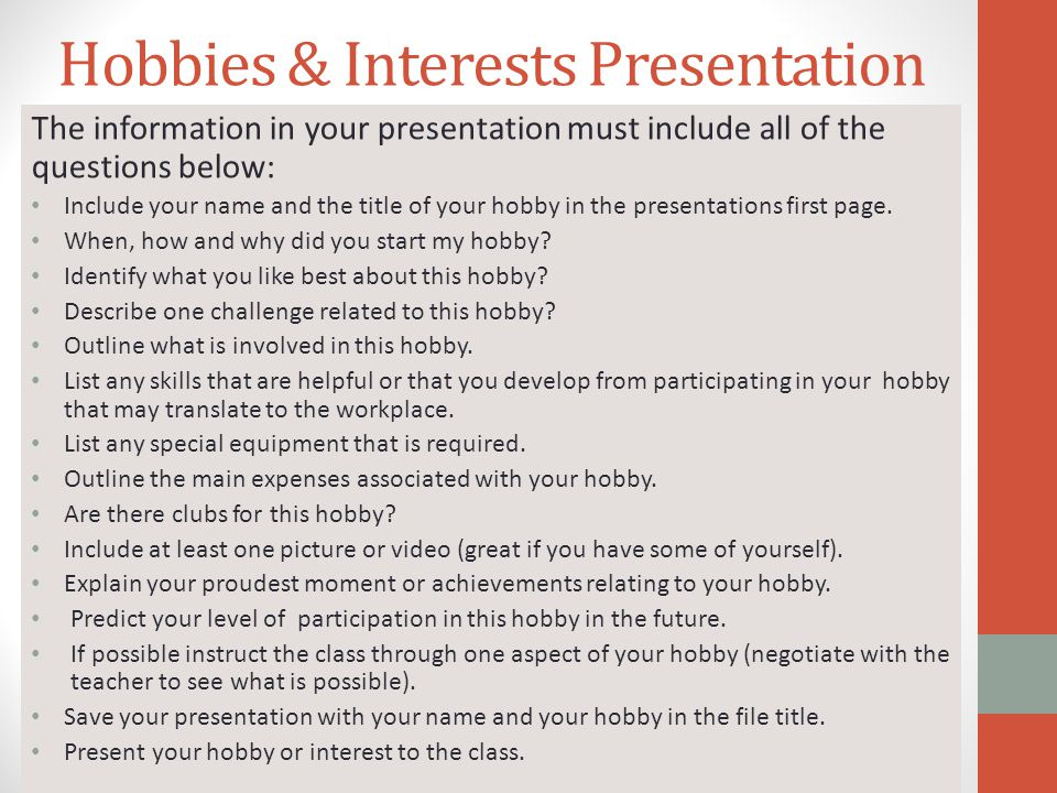 popular hobbies and interest Gardening, genealogy, fishing, bowling and biking are some of the most popular hobbies in america other popular hobbies include photography, collecting, reading, music, hiking and gardening, genealogy, fishing, bowling and biking are some of the most popular hobbies in america.