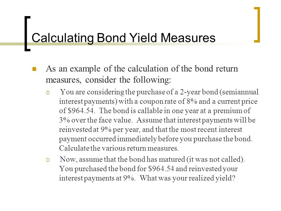 Calculating Bond Yield Measures