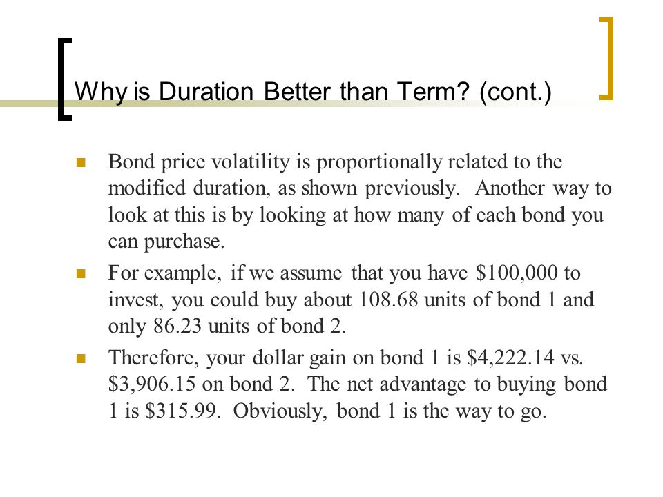 Why is Duration Better than Term (cont.)