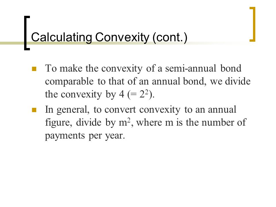 Calculating Convexity (cont.)