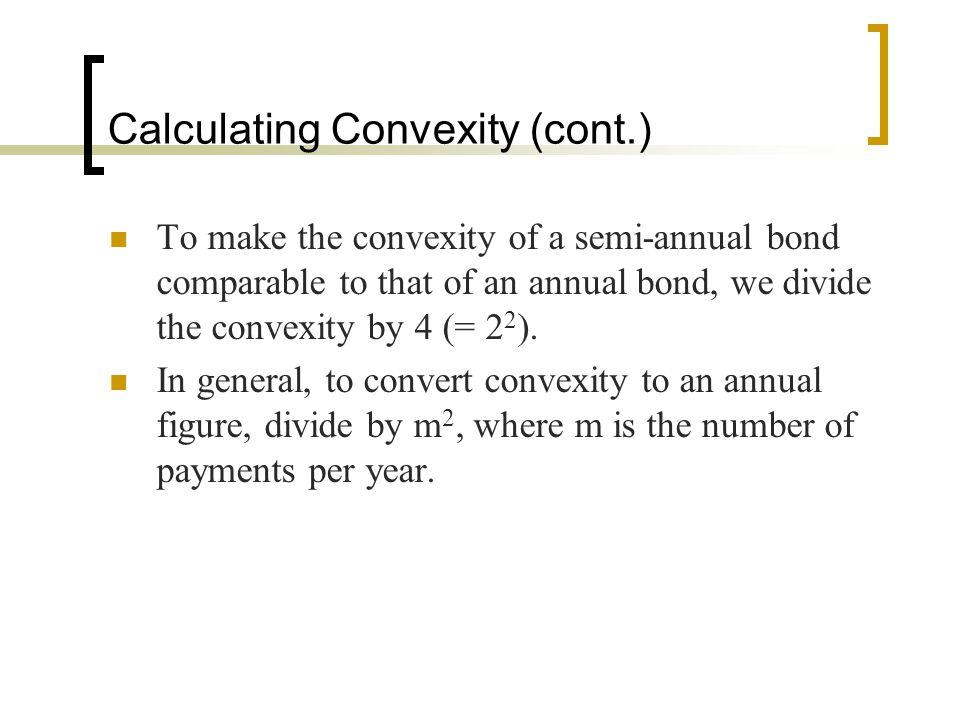 Calculating Convexity (cont.)