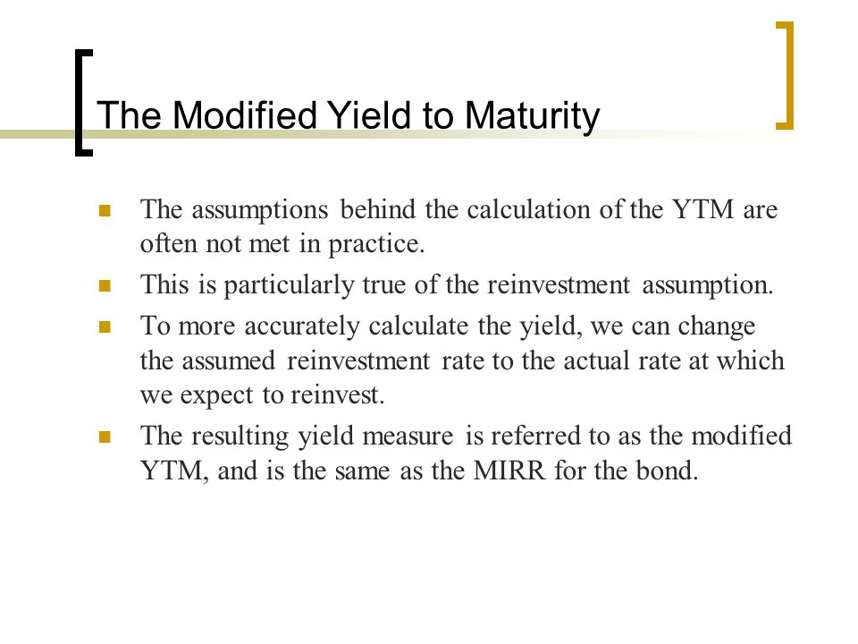 The Modified Yield to Maturity