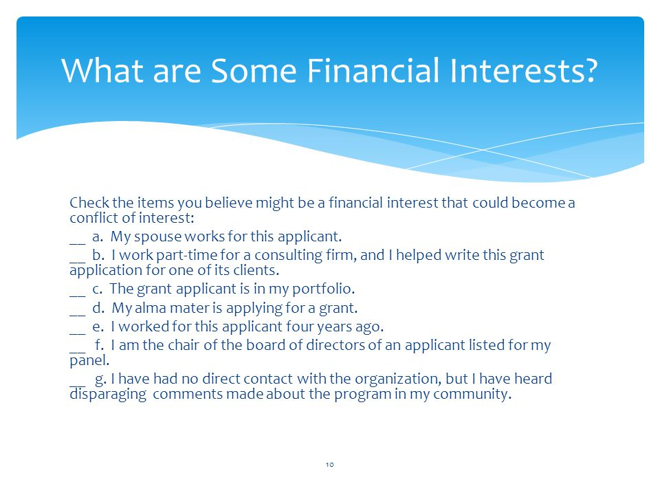 What are Some Financial Interests