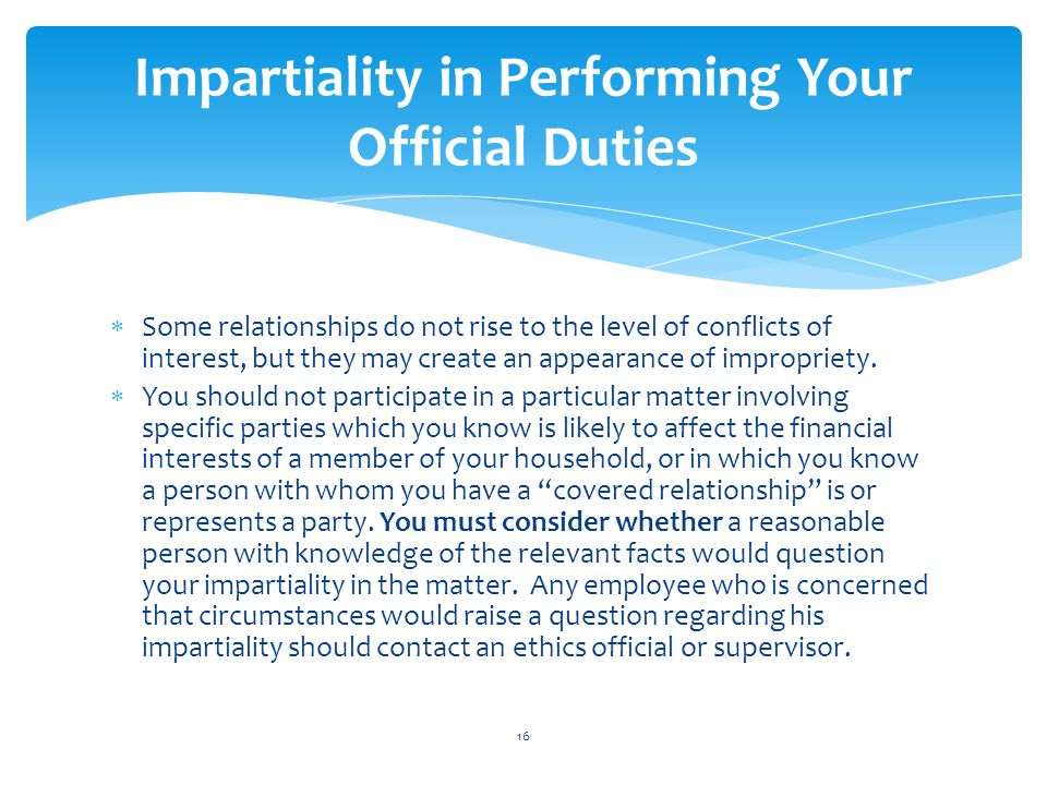 Impartiality in Performing Your Official Duties