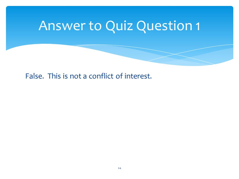 Answer to Quiz Question 1