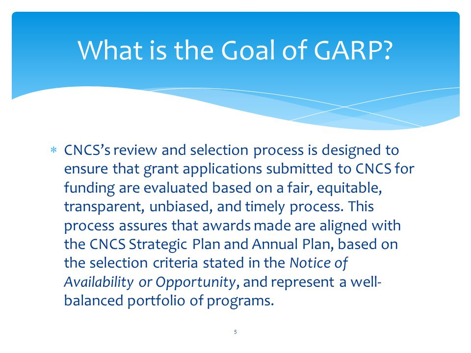 What is the Goal of GARP
