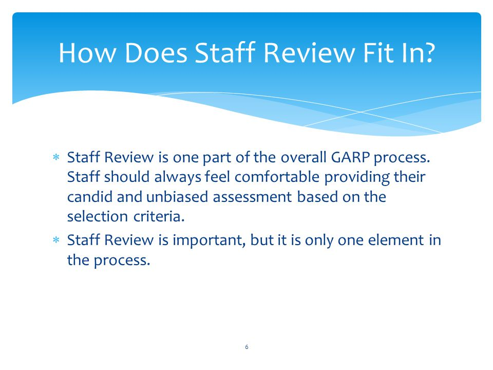How Does Staff Review Fit In