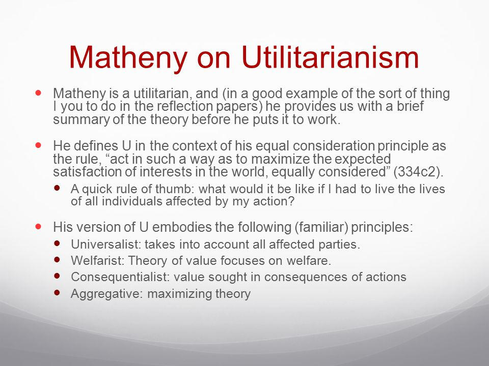 Matheny on Utilitarianism