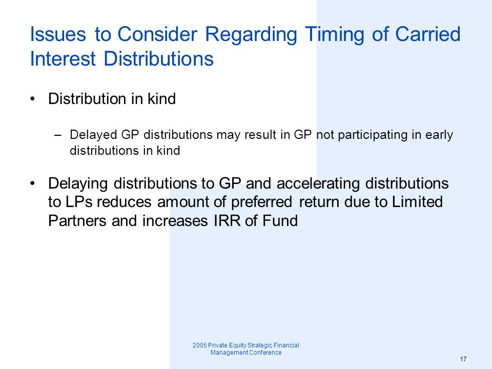 Issues to Consider Regarding Timing of Carried Interest Distributions