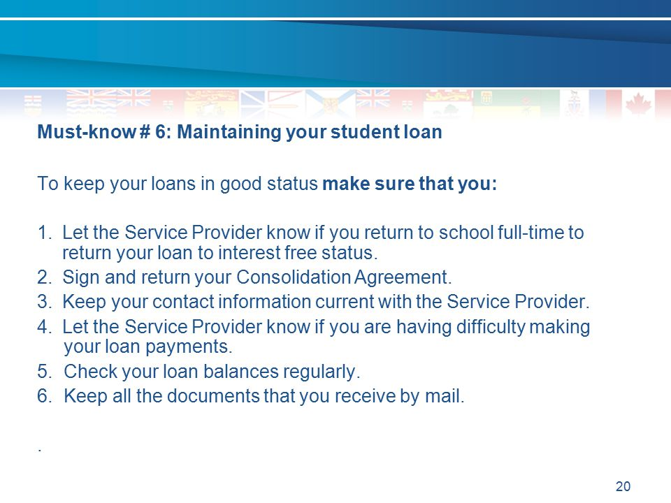 Must-know # 6: Maintaining your student loan