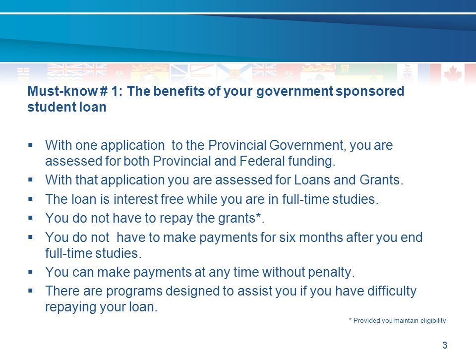 Must-know # 1: The benefits of your government sponsored student loan