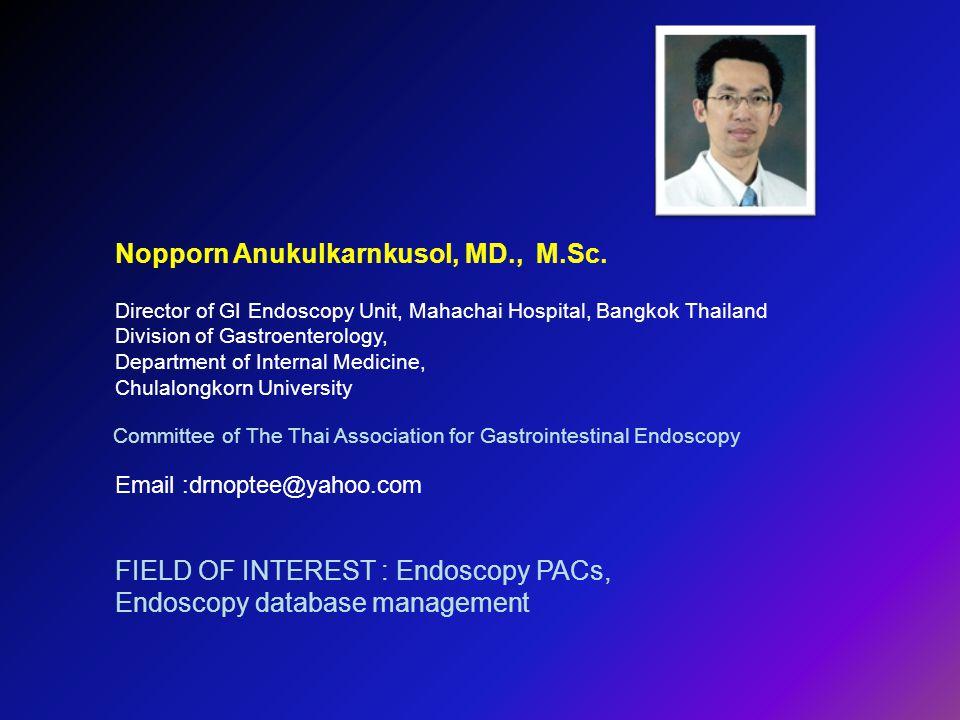 Nopporn Anukulkarnkusol, MD., M.Sc.