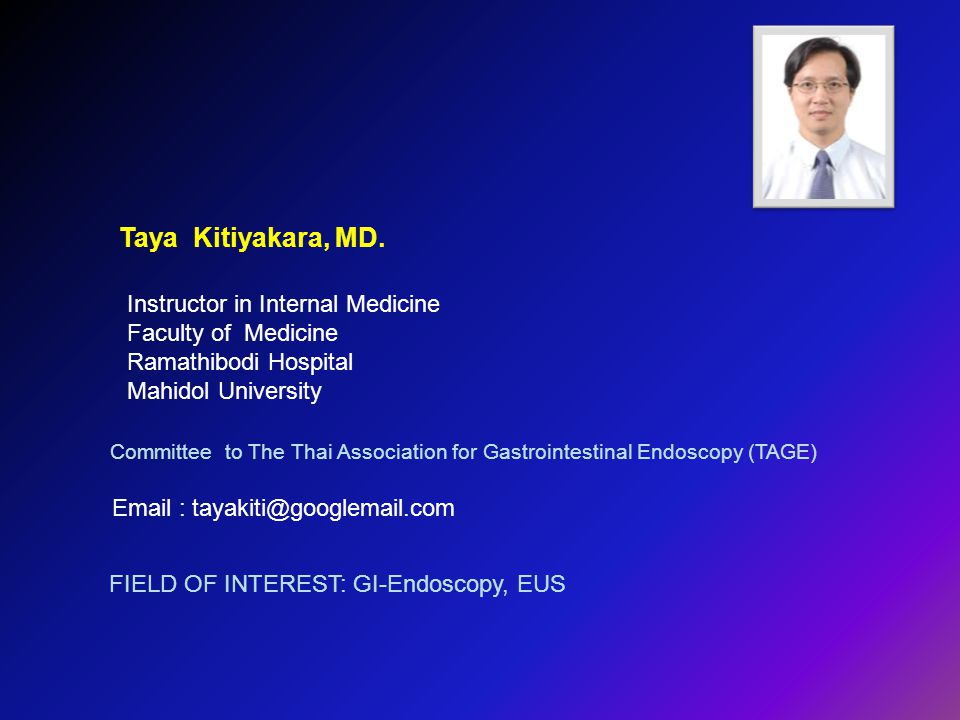 Taya Kitiyakara, MD. Instructor in Internal Medicine. Faculty of Medicine. Ramathibodi Hospital.