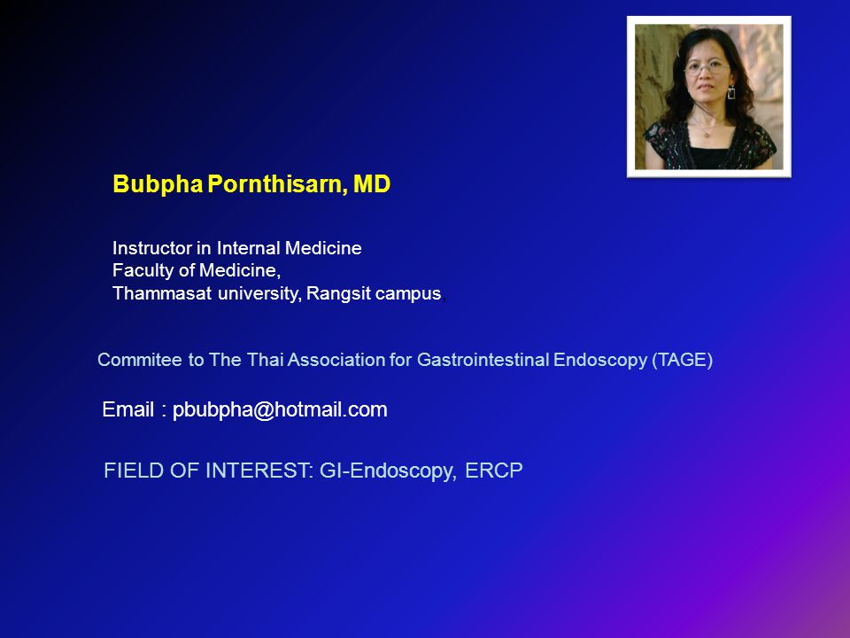 Commitee to The Thai Association for Gastrointestinal Endoscopy (TAGE)