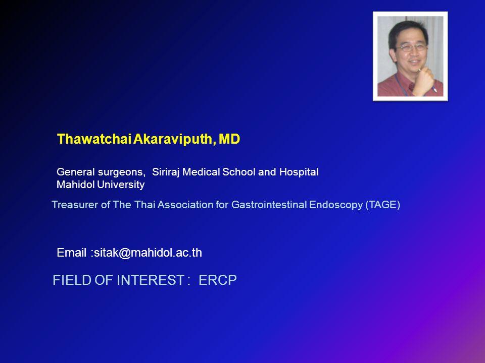 Thawatchai Akaraviputh, MD