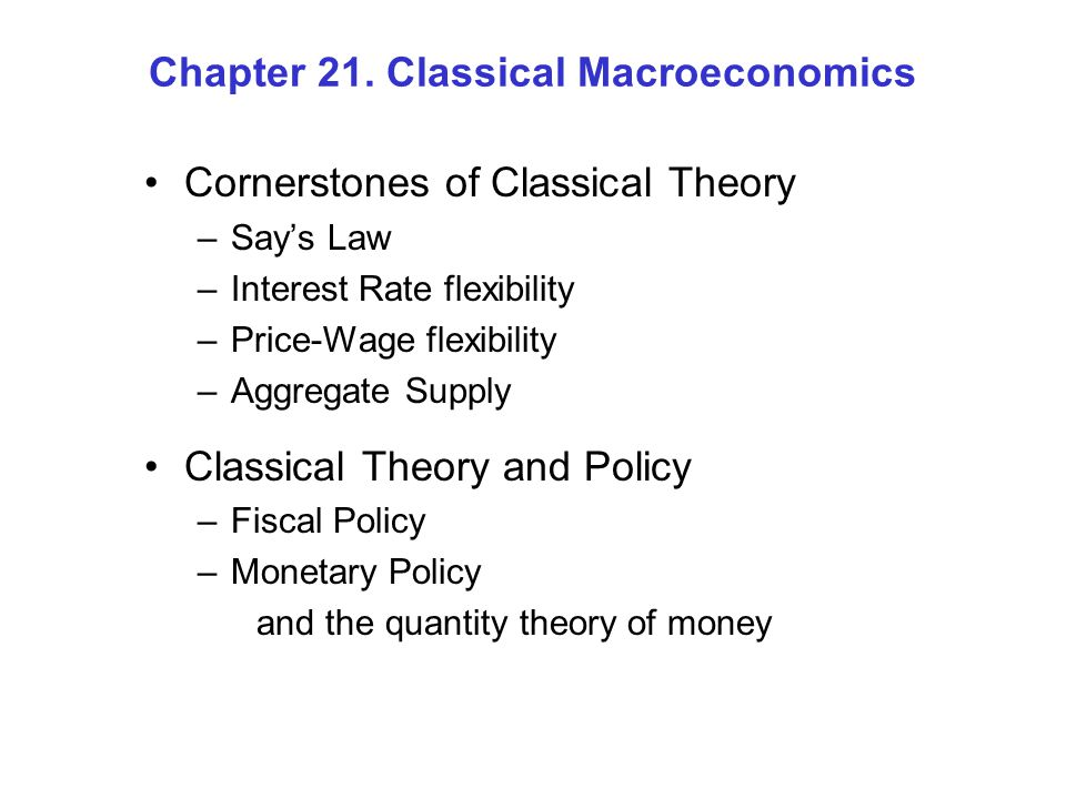 Chapter 21. Classical Macroeconomics