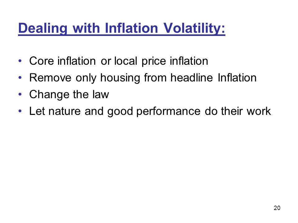 Dealing with Inflation Volatility: