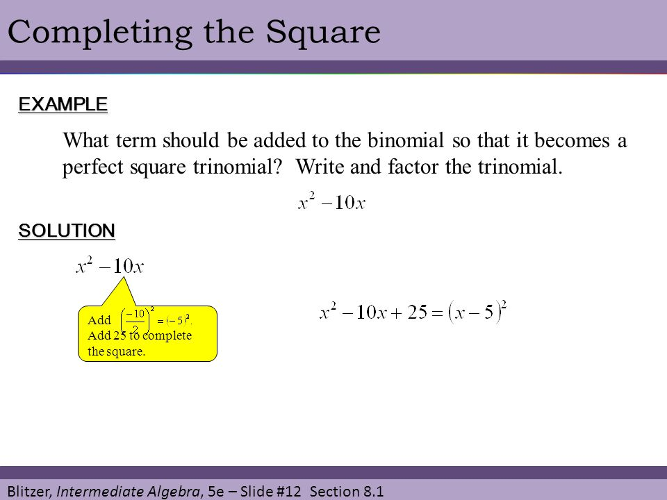 Completing the Square EXAMPLE.