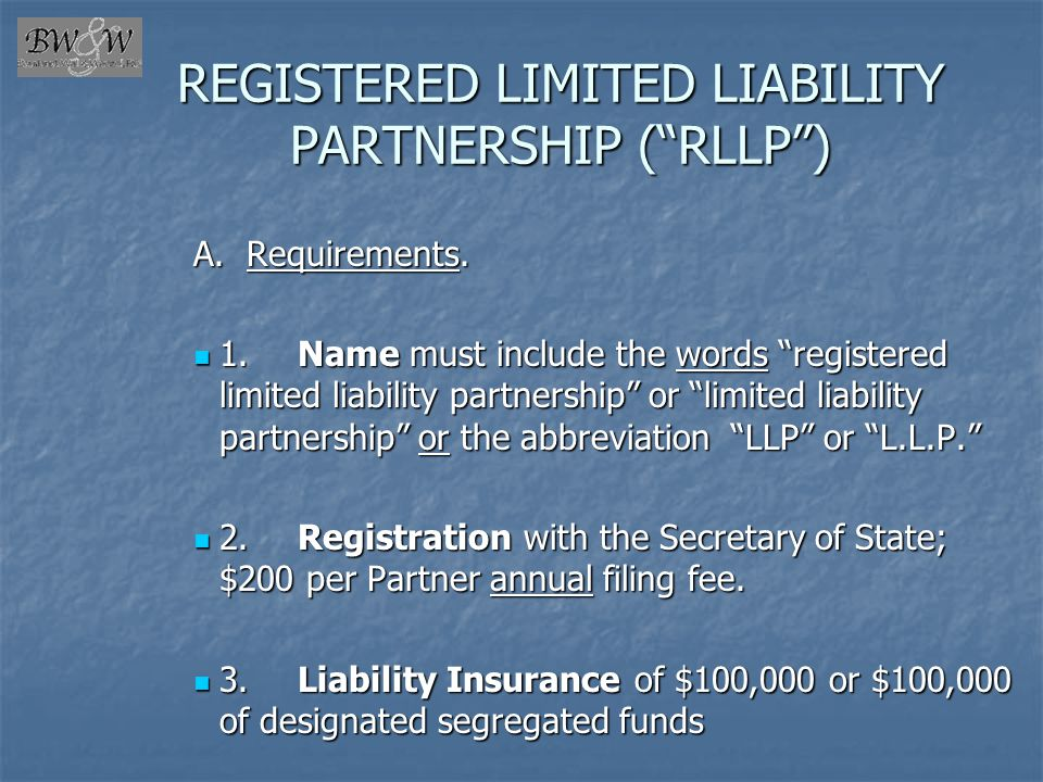 REGISTERED LIMITED LIABILITY PARTNERSHIP ( RLLP )