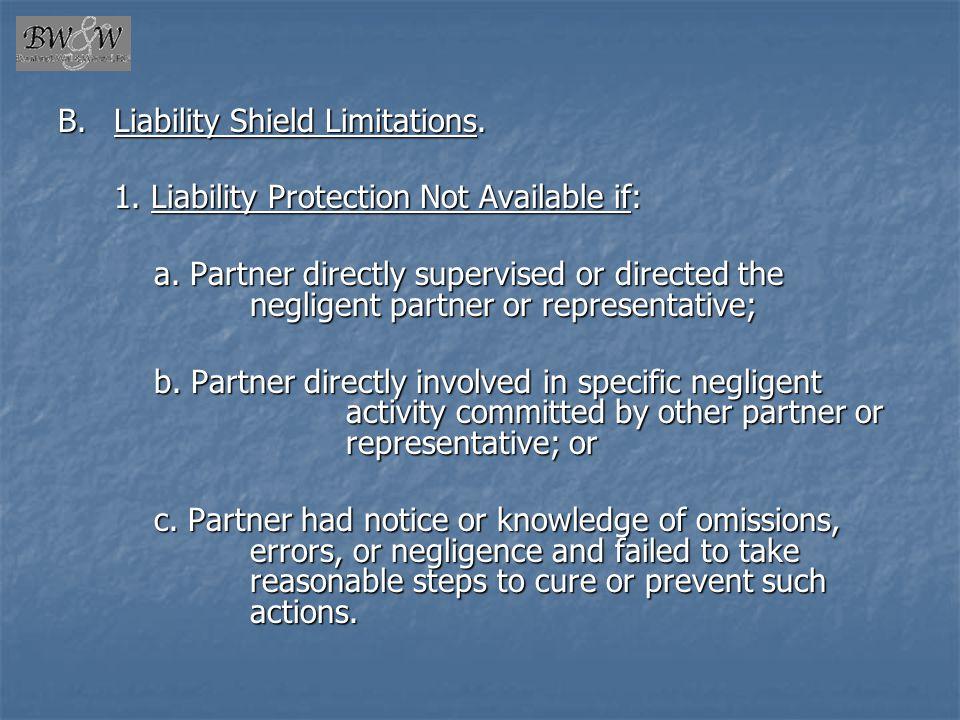 B. Liability Shield Limitations.