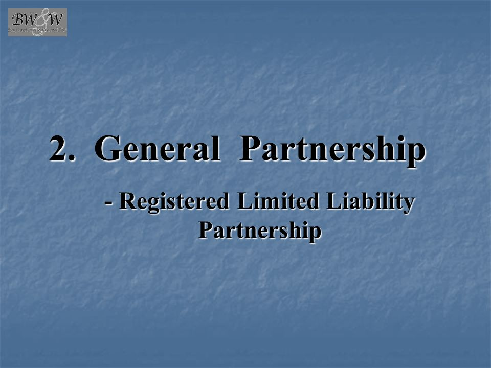General Partnership - Registered Limited Liability Partnership