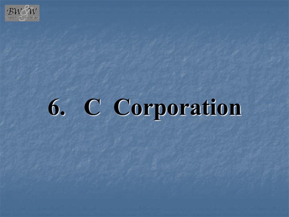 6. C Corporation