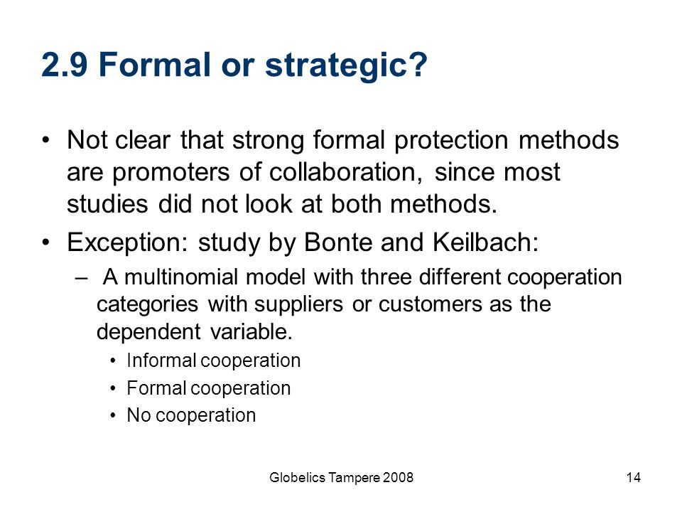 2.9 Formal or strategic