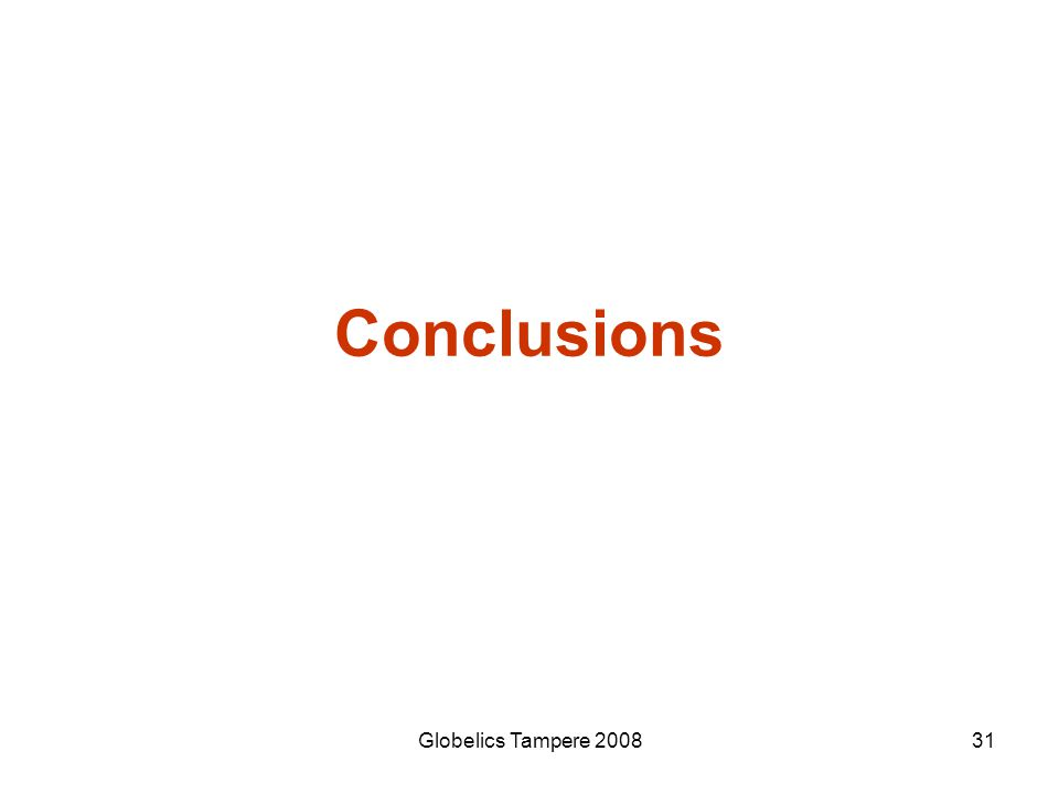 Conclusions Globelics Tampere 2008