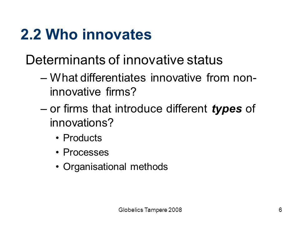 2.2 Who innovates Determinants of innovative status