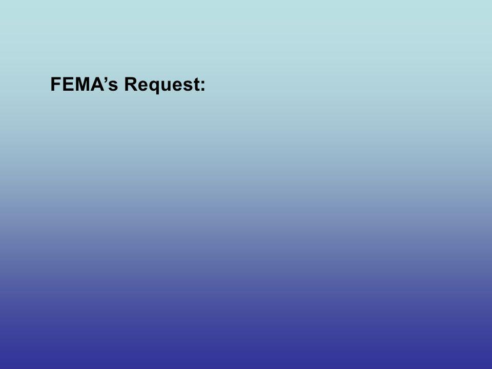 FEMA's Request: